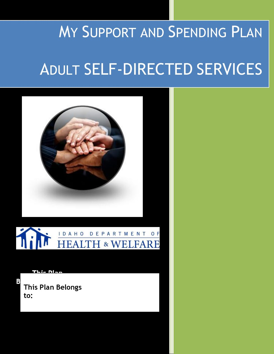 My Support & Spending Plan: Adult Self-Directed Services
