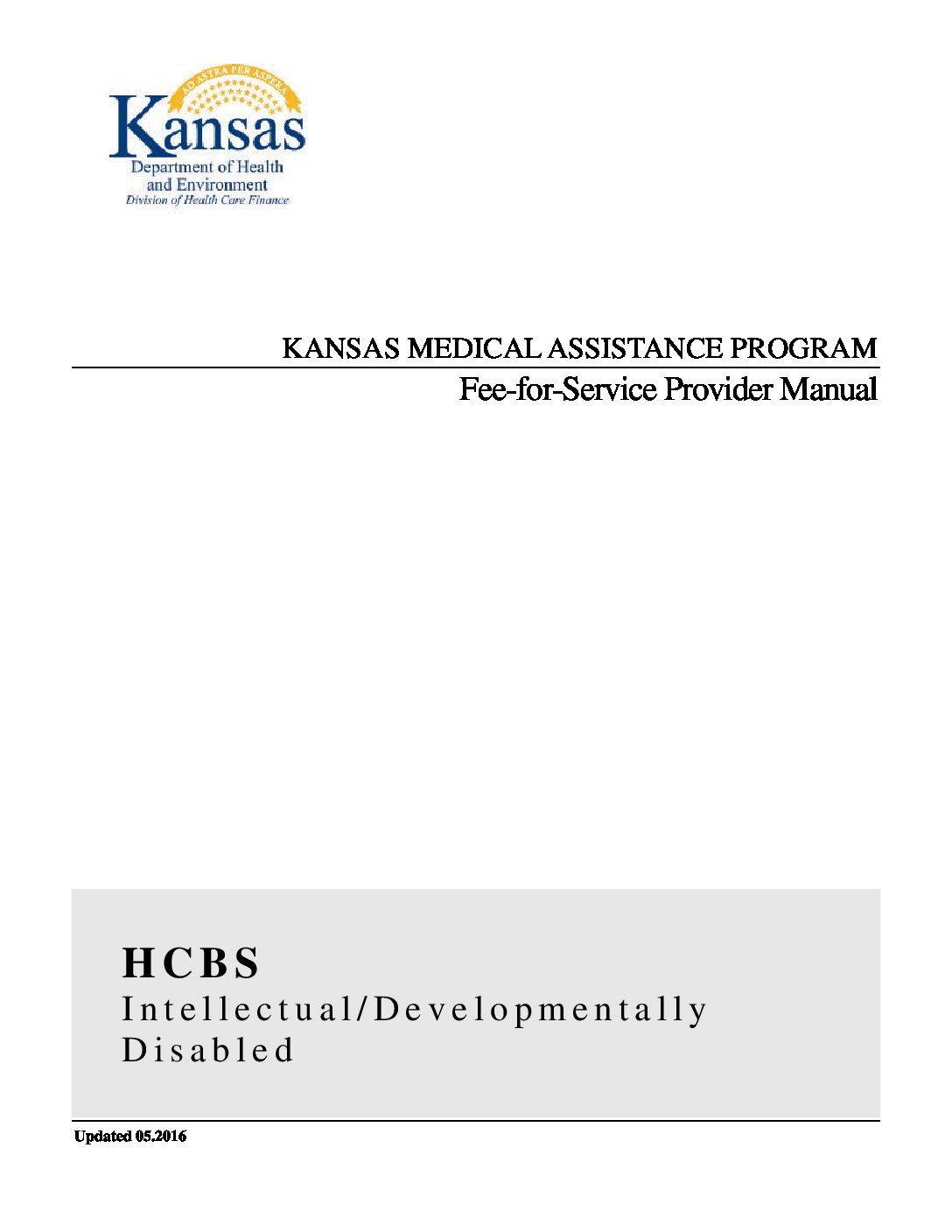 Kansas I/DD Medical Assistance Program: Fee-for-Service Provider Manual