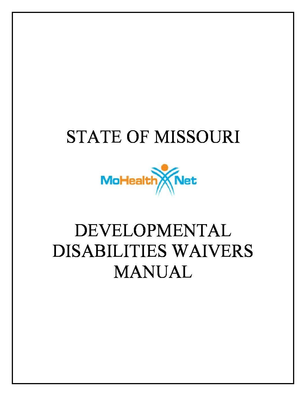 State of Missouri: MoHealthNet Developmental Disabilities Waivers Manual