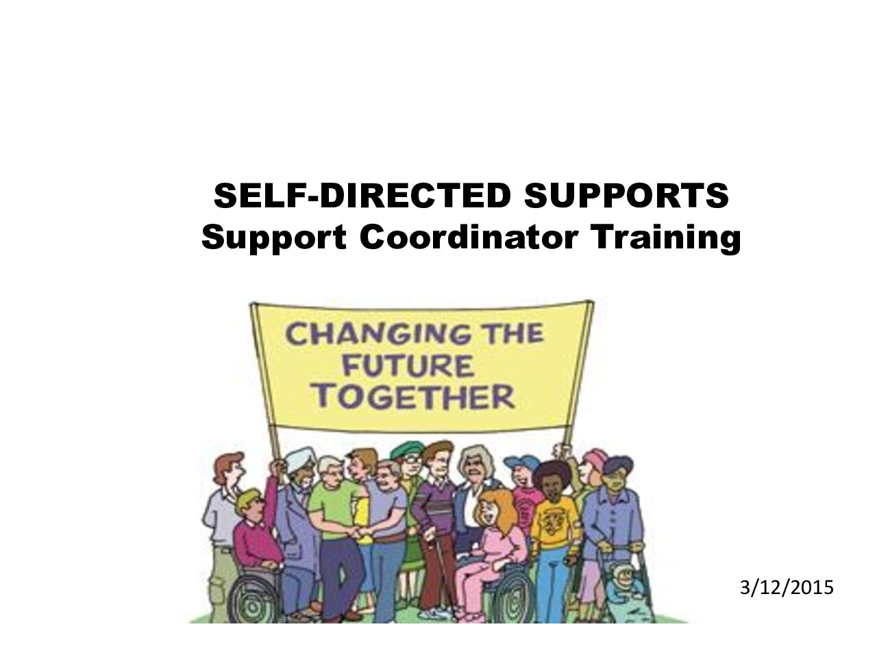 Self-Directed Supports Support Coordinator Training Presentation