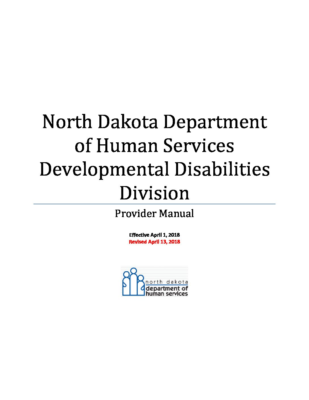 Provider Manual: North Dakota Department of Human Services Developmental Disabilities Division