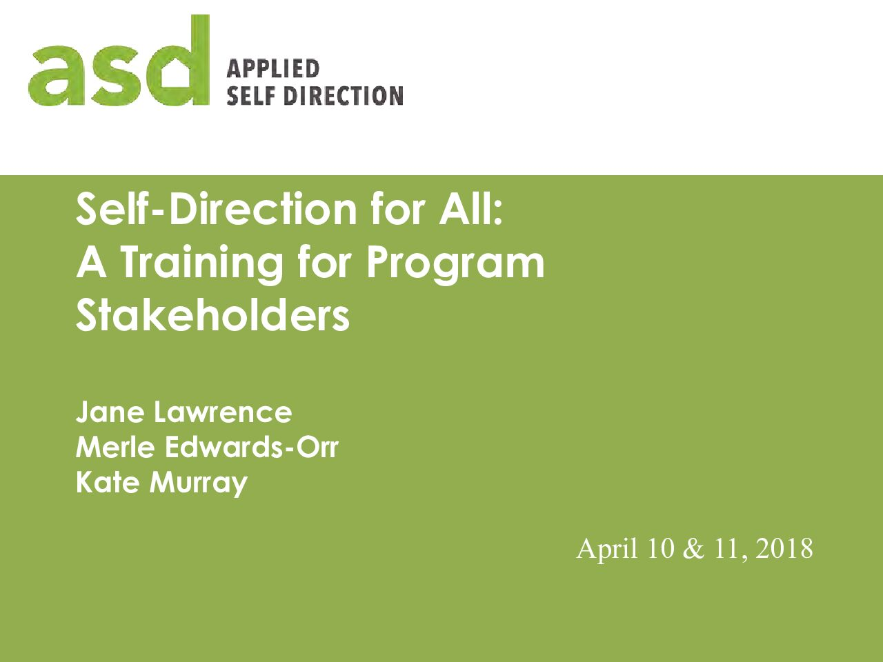 Self-Direction for All: A Training for Program Stakeholders