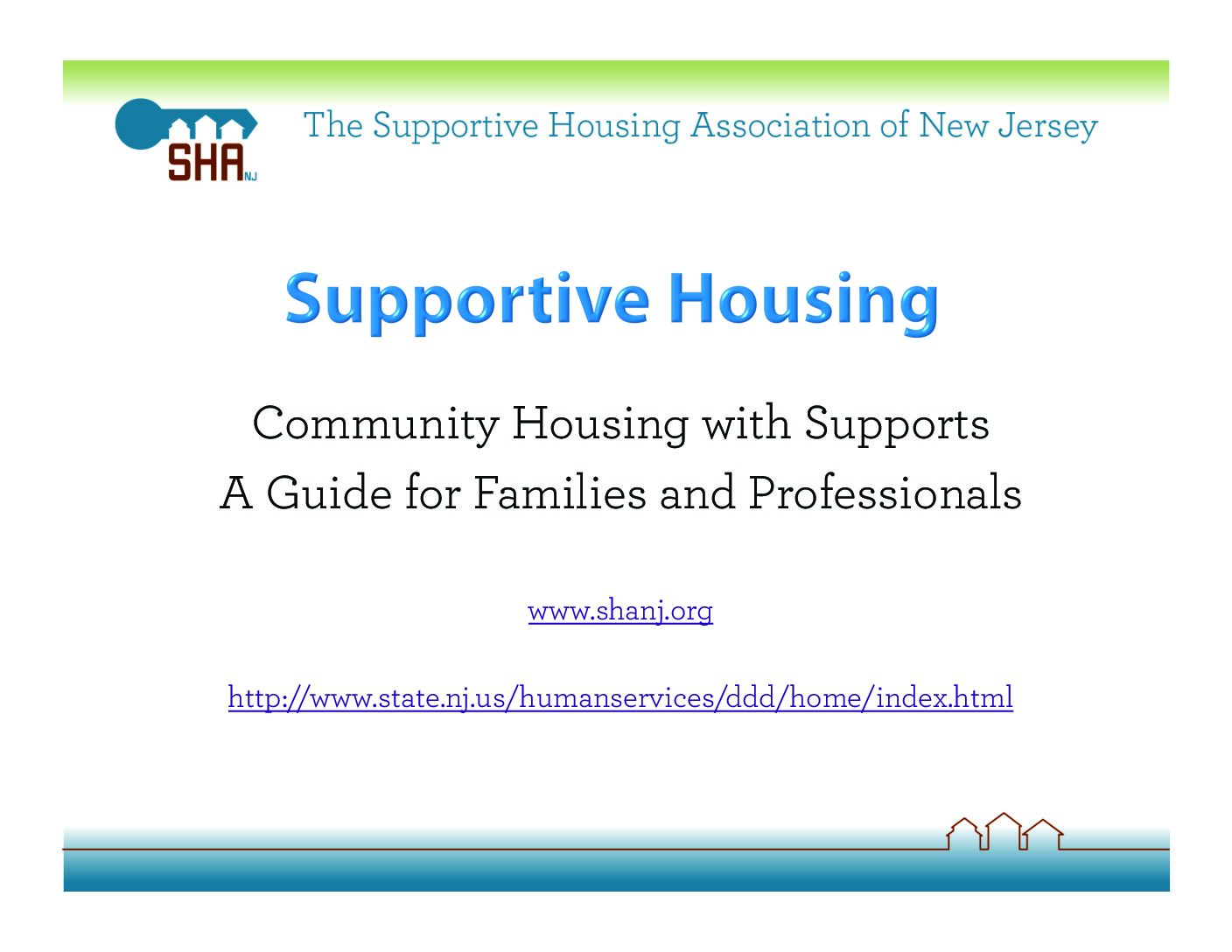 Community Housing with Supports: A Guide for Families and Professionals