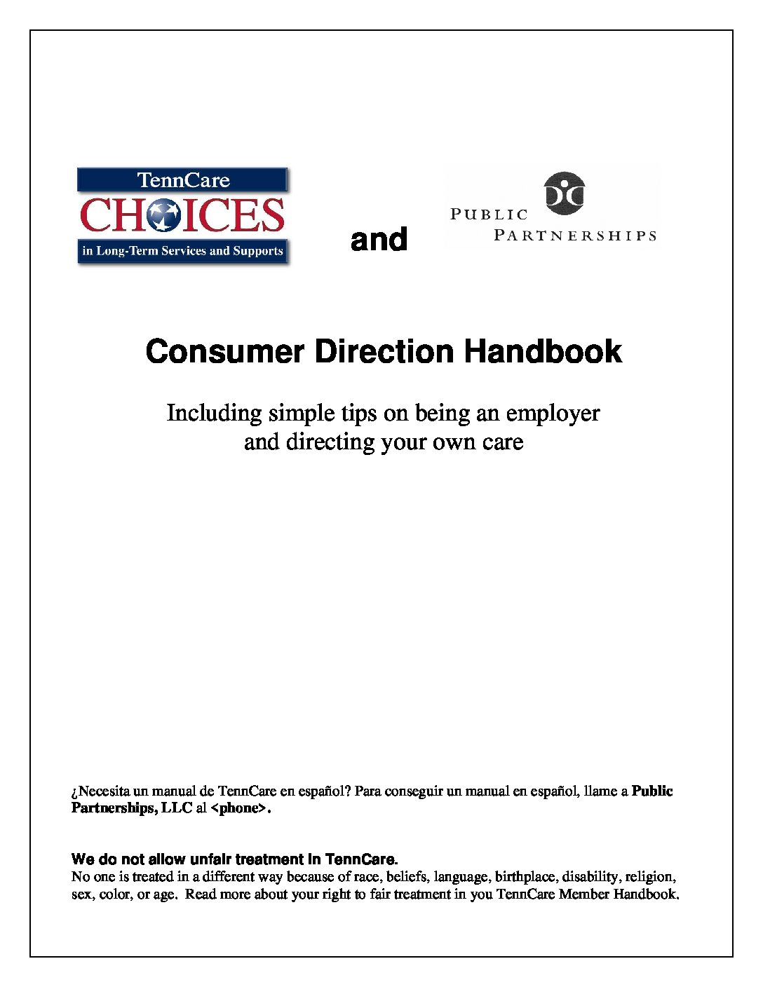 TennCare Choices – Consumer Direction Handbook Including simple tips on being an employer and directing your own care