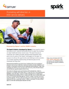 Optum® & The Spark Initiative Whitepaper #4: Promoting self-direction in I/DD service delivery